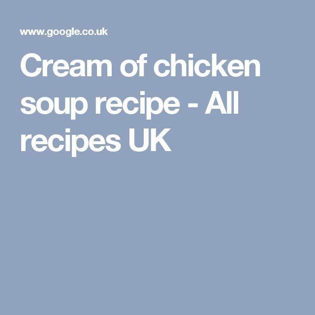 Cream of chicken soup recipe - All recipes UK