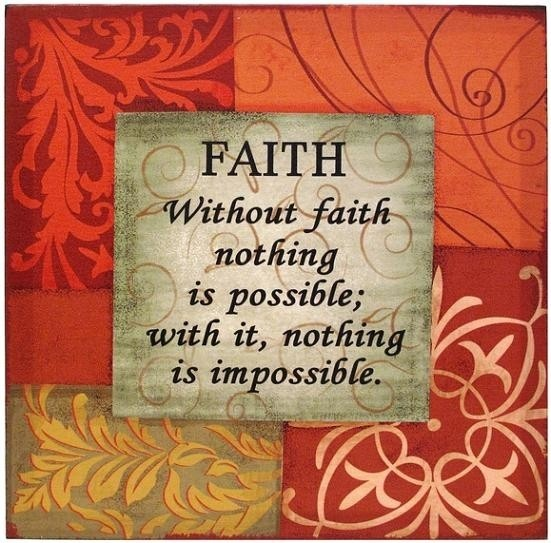faith faith: Spiritual Quotes, God, Stuff, Faith Faith, Favorite Quotes, Things, Impossible, Living, Inspiration Quotes