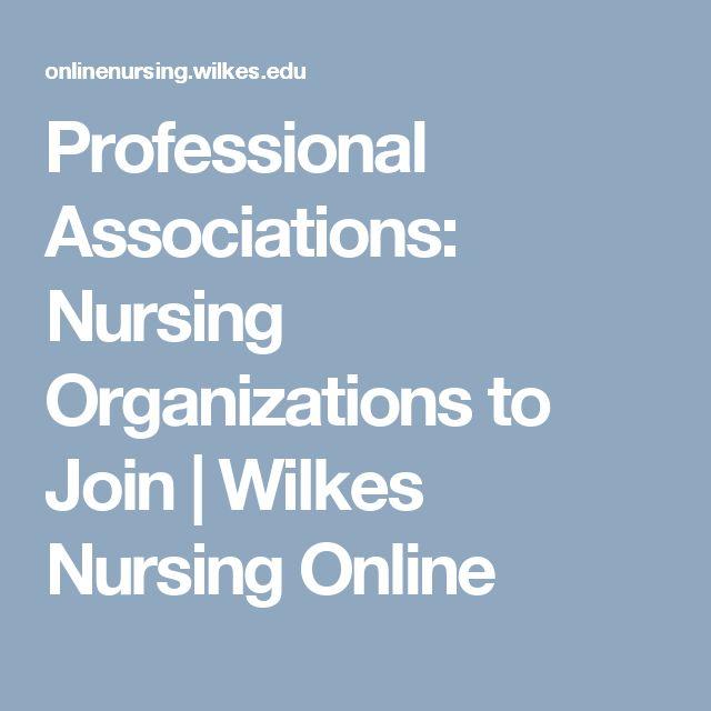 Professional Associations: Nursing Organizations to Join | Wilkes Nursing Online