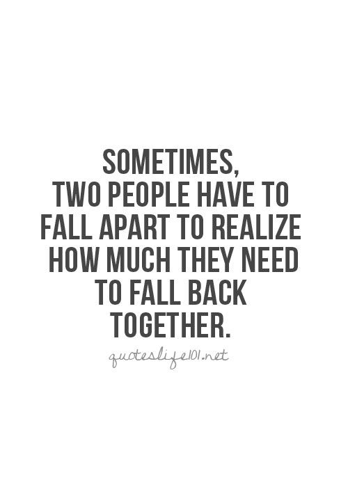 25 best back together quotes on pinterest funny fall
