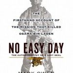 Having 336 Pages book written by Matt Bissonnette (under the pseudonym Mark Owen) Kevin Maurer. Who is the person in the United States, the book Subjected as Death of Osama bin Laden. No An Easy Day movie published by Dutton Penguin, expected to publish on September 11, 2012.
