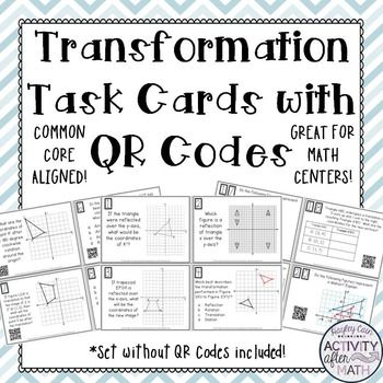 Transformations Task Cards with or without QR Codes! Great