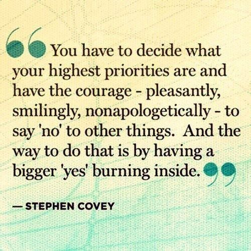 I know what my highest priorities are... now I need to work on that courage.