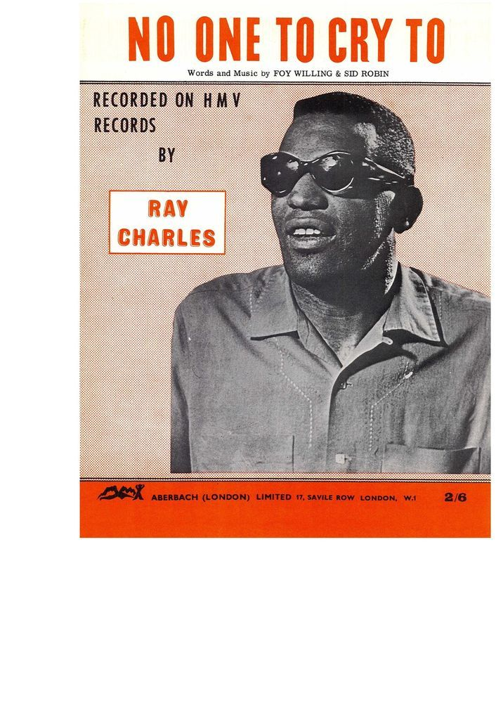 RAY CHARLES - NO ONE TO CRY TO - SLOW - 1946 - FOY WILLING & SID ROBIN MUSINOTE
