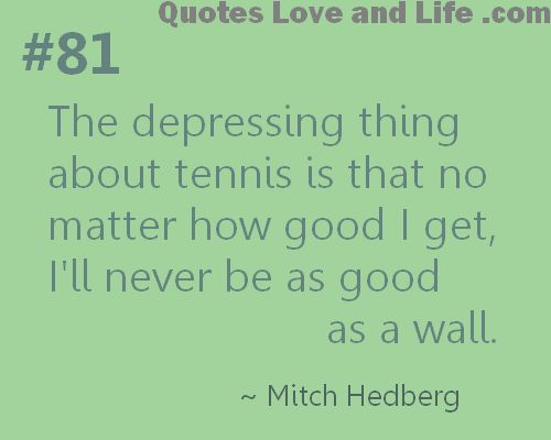 One reason to stop tennis  | We Heart It | funny and tennis