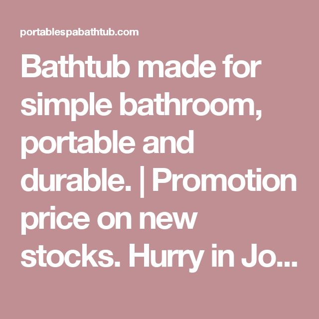 Bathtub made for simple bathroom  portable and durable    Promotion price  on new stocksBest 20  Bathtub price ideas on Pinterest   Bathroom tiles prices  . New Bathroom Fitted Price. Home Design Ideas