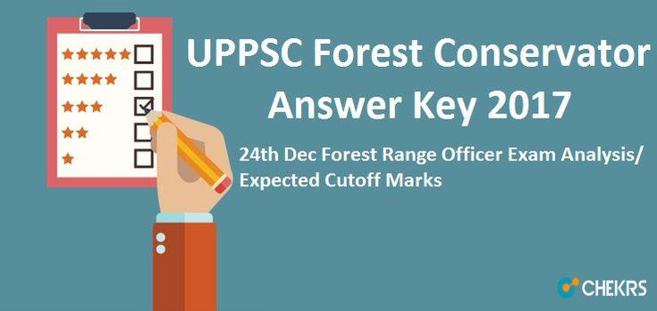 UPPSC Forest Conservator Answer Key 2017 #RFO #24thDec #ExamAnalysis https://jobs.chekrs.com/uppsc-forest-conservator-answer-key/?utm_content=buffer8ab2e&utm_medium=social&utm_source=pinterest.com&utm_campaign=buffer