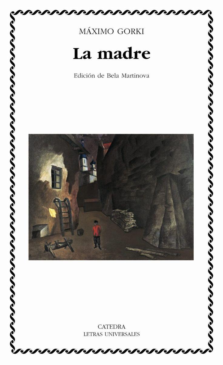 """http://157.88.20.47/record=b1754711~S1*spi """"La madre"""" está inspirada en los sucesos que se produjeron en la fábrica de Sornovo durante la revolución de 1905. La creencia ciega de Gorki en una verdadera y posible revolución capaz de mejorar la existencia del hombre está en muchos de los diálogos y en el contenido básico de esta novela."""