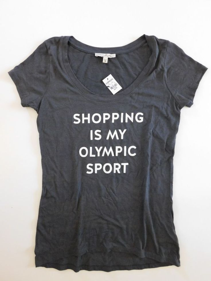 New Express Gray Scoopneck Graphic T-shirt sz XS Shopping Is My Olympic Sport #Express #GraphicTee