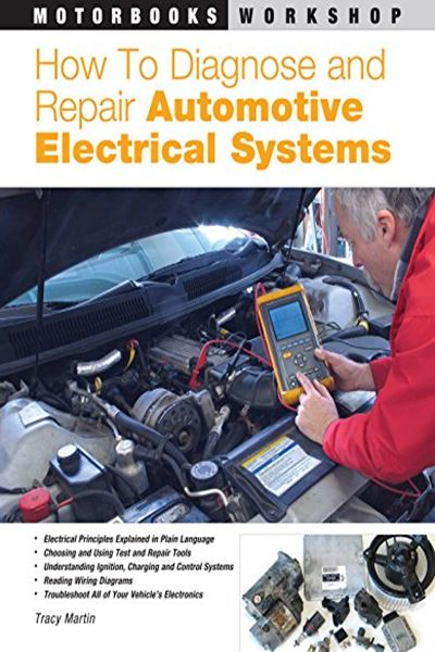 (2005) How to Diagnose and Repair Automotive Electrical ...