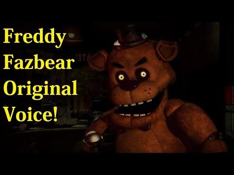 Freddy Fazbear Original Voice (Five Nights At Freddy's)