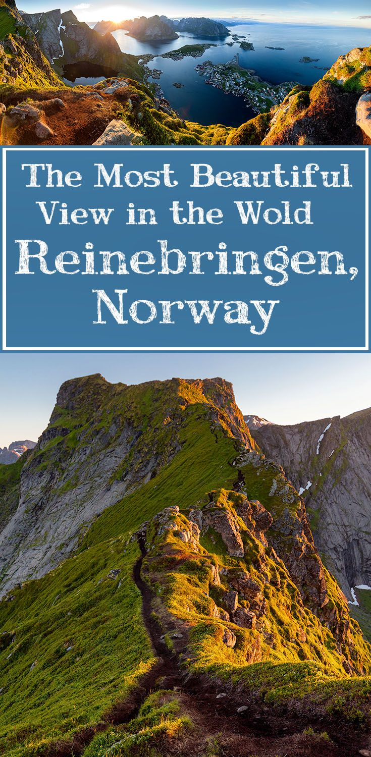 A guide to the Reinebringen hike, the most beautiful view in the world, located in Lofoten, Norway.