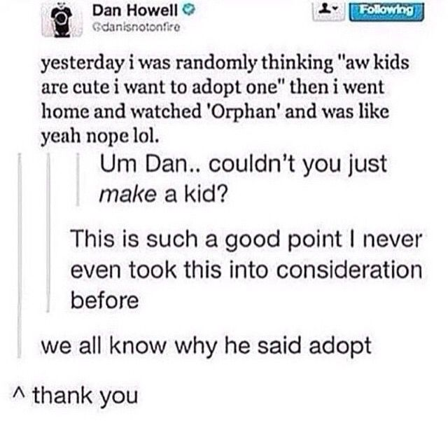 I'm about to watch Orphan and now i'm a little worried. I definitely know why Dan said adopt