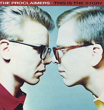 The Proclaimers, This is the Story...
