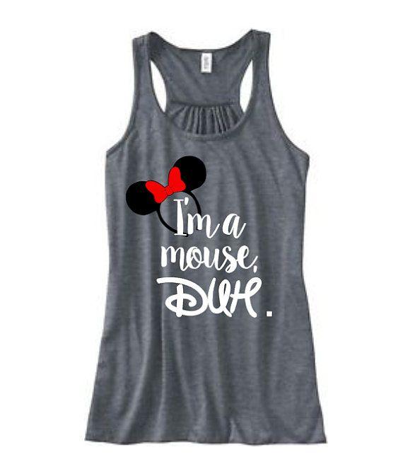 Disney Mean Girls Shirt, Disney Fan Shirt, I'm a Mouse, Duh Shirt, Disney World Shirt, Disney Shirt, Minnie Shirt, Mean girls tank