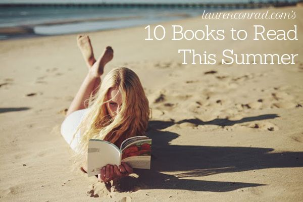 Lauren Conrad's Summer Reading List {a must-pin!}