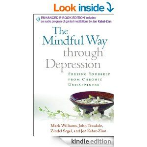 The Mindful Way through Depression: Freeing Yourself from Chronic Unhappiness - Kindle edition by Mark Williams. Health, Fitness & Dieting Kindle eBooks @ Amazon.com.