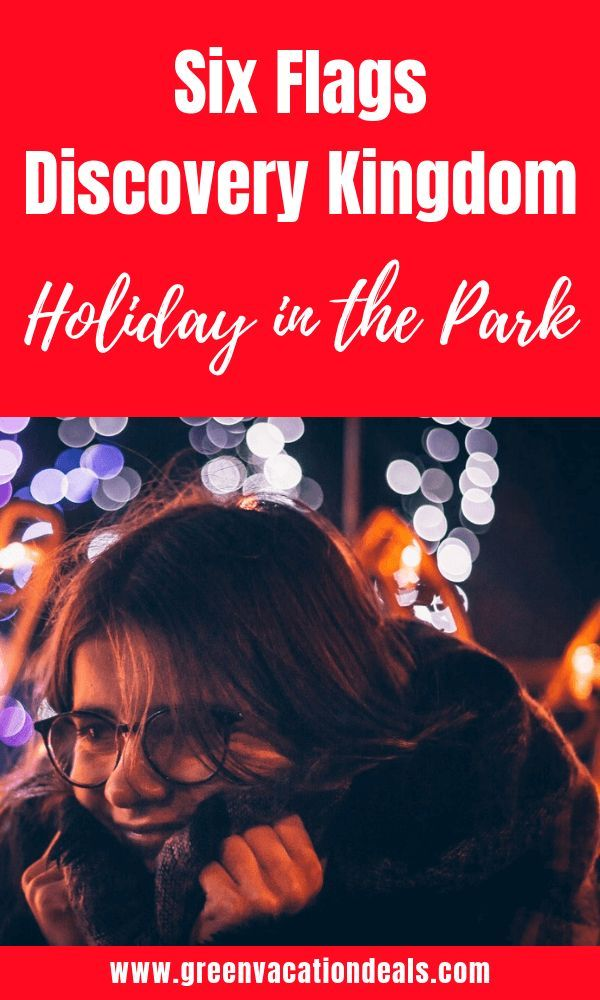 Six Flags Disery Kingdom S Holiday At The Park Largest Event In Northern California Christmas Family Fun Vallejo Near