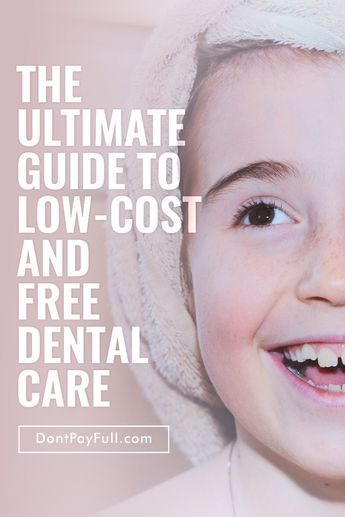 Are you looking to save money on dental care? Check out the ultimate guide to FREE and low-cost dental care that will get you that million dollar smile! #DontPayFull