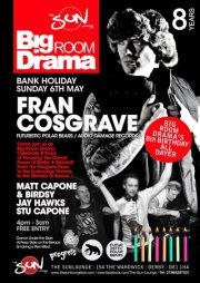 Fran Cosgrave only at the sun lounge bar derby