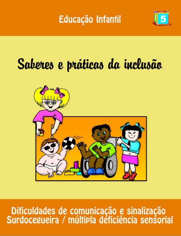 Dificuldade de comunicação - surdocegueira/múltipla deficiência sensorial - publicação Brasil - 2006