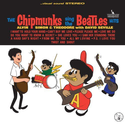 "THE CHIPMUNKS SING THE BEATLES HITS Alvin, Simon and Theodore with David Seville Liberty/Sunset Records LST-7388 (Stereo) LRP-3388 (Mono) (12"" 33 1/3 RPM / Mono / 1964) Vinyl Reissue: (10 of 12 Songs) Liberty LN-10177 (1982) CD Reissue: (All 12 Songs) EMI 7-48379-2 (1982)"