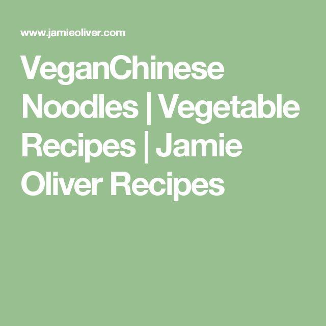 VeganChinese Noodles | Vegetable Recipes | Jamie Oliver Recipes