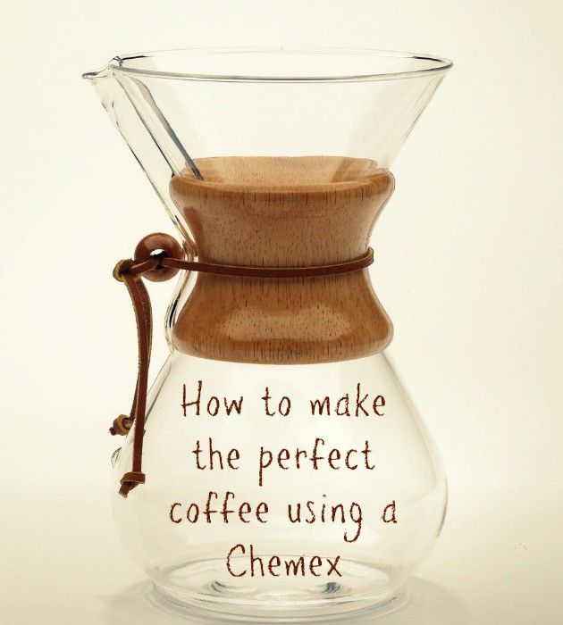 How to make coffee with a Chemex: The best pot you'll ever brew.