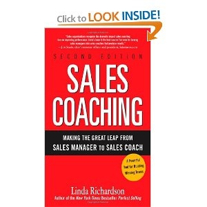 Sales Coaching: Making the Great Leap from Sales Manager to Sales Coach  -- by Linda Richardson.  Click the  picture to read more....