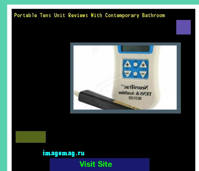 Portable Tens Unit Reviews With Contemporary Bathroom 142932 - The Best Image Search