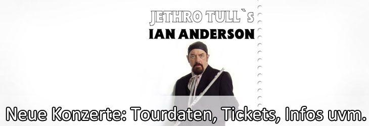 Jethro Tulls Ian Anderson ist zurück auf Live-Tour durch Deutschland. Mit Konzert-Karten für Jethro Tulls erlebst Du das hochkarätige Konzert von Ian Anderson hautnah und live. Karten für das Jethro Tulls Ian Anderson Konzert kannst Du derzeitig ab 36,45 EUR bestellen. Tickets gibt es für diese Konzerte von Jethro Tulls Ian Anderson zu kaufen: {mod...