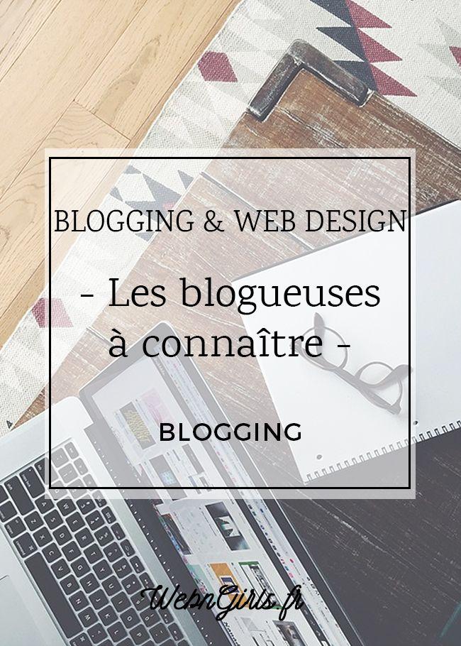 Toutes les blogueuses Astuces Blogging et Web Design à découvrir!