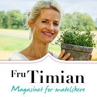 Fru Timian | Magasinet for matelskere