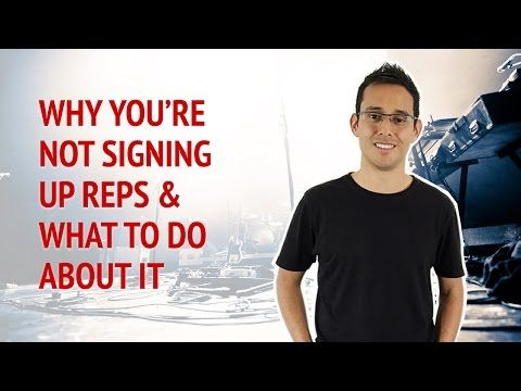 How To Sign Up More Reps Into Your Business • Alex Ford