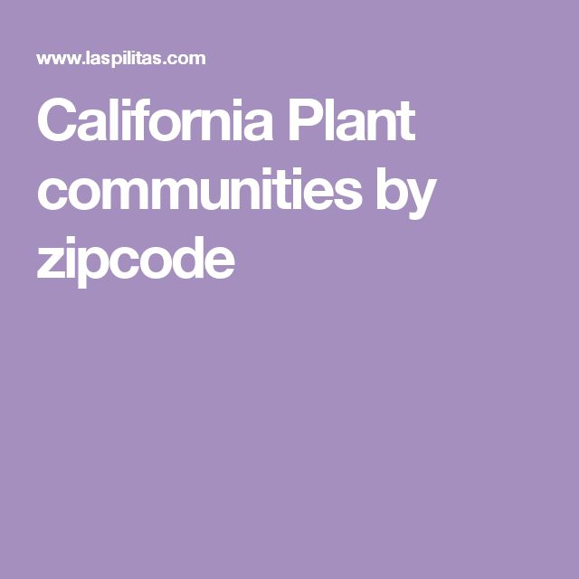 California Plant communities by zipcode