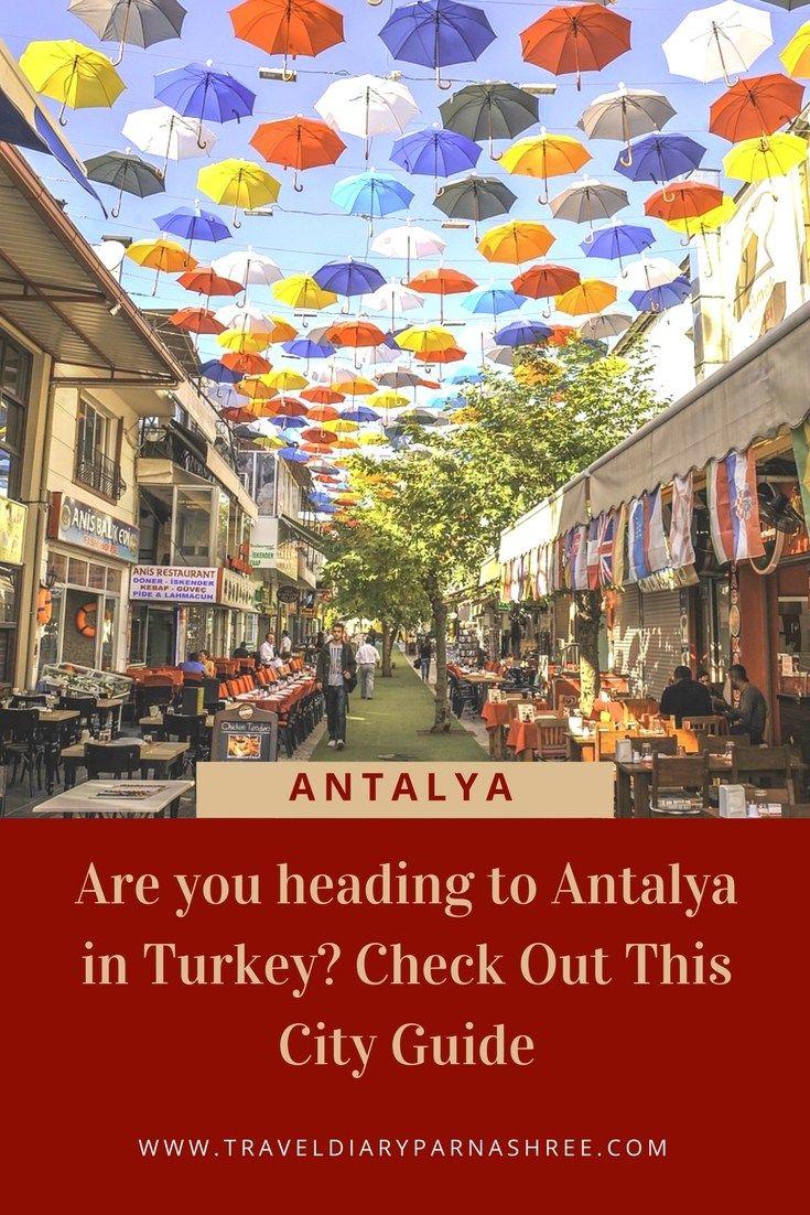 City Guide What To Do See In Antalya In Turkey Antalya Turciya Chtenie