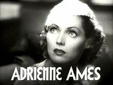 Adrienne Ames in Woman Wanted trailer. - Born	Adrienne Ruth McClure August 3, 1907 Fort Worth, Texas, U.S. Died	May 31, 1947 (aged 39) New York City, New York, U.S. Died of cancer.