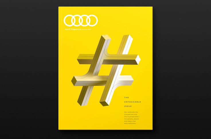 Typographic artwork for Audi Magazine's Untaggable Issue, celebrating the unexpected and the incomparable — the people, places and ideas that defy definition.  Our interpretation of the hashtag draws from ideas associated with impossibility and the inability to comprehend.
