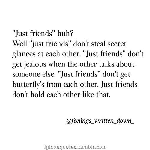 Quotes For Just Friend : Just friends quotes on
