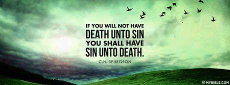 Charles Spurgeon - Death Unto Sin. - Facebook Cover Photo