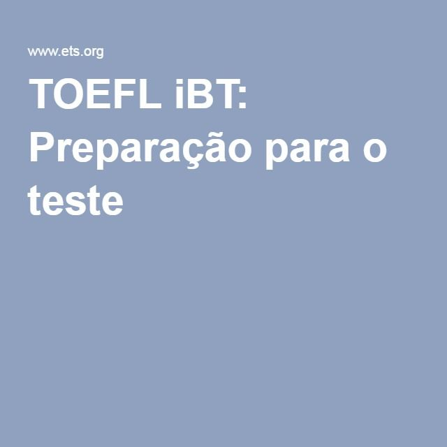 TOEFL iBT: Preparação para o teste