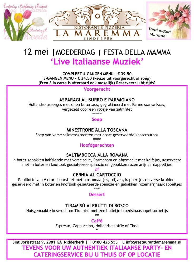 Liefde is moeder mee uit eten nemen op 12 mei naar Ristorante La Maremma, Sint Jorisstraat 9, Ridderkerk