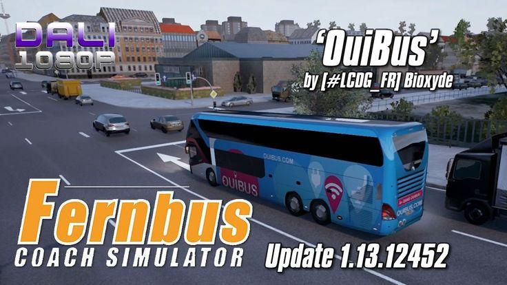 Fernbus Coach Simulator Update 1.13.12452 - OuiBus Repaint Release Date: 30 April, 2017 #Fernbus #TMLStudios #Steam #YouTube #pc #simulator