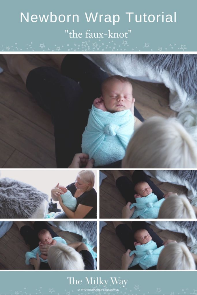Genius Newborn Wrapping tip!  What to do when you can't tie a knot? Fake it! » The Milky Way – a photographer's resource