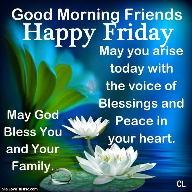 Good Friday Picture Quotes: Good Morning Friday Blessings Friday Happy Friday Tgif