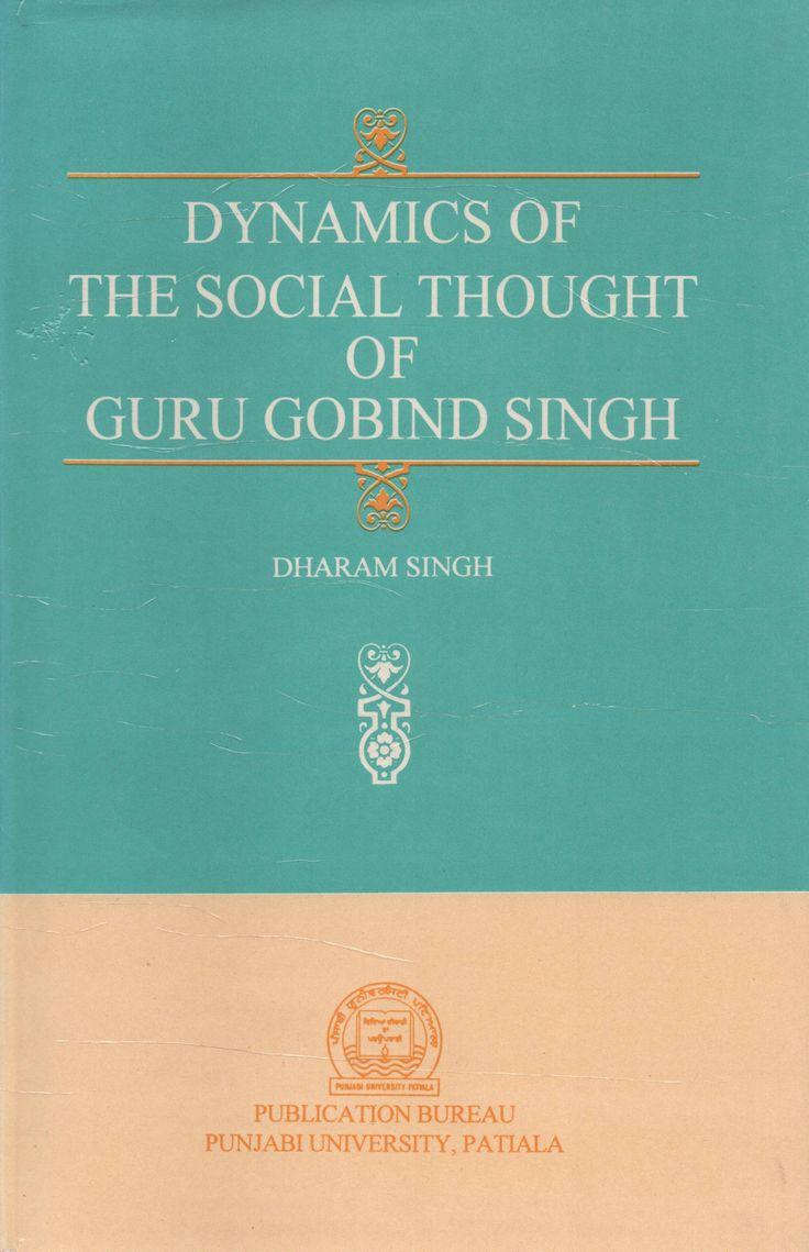 Dynamics of the Social Thought of Guru Gobind Singh