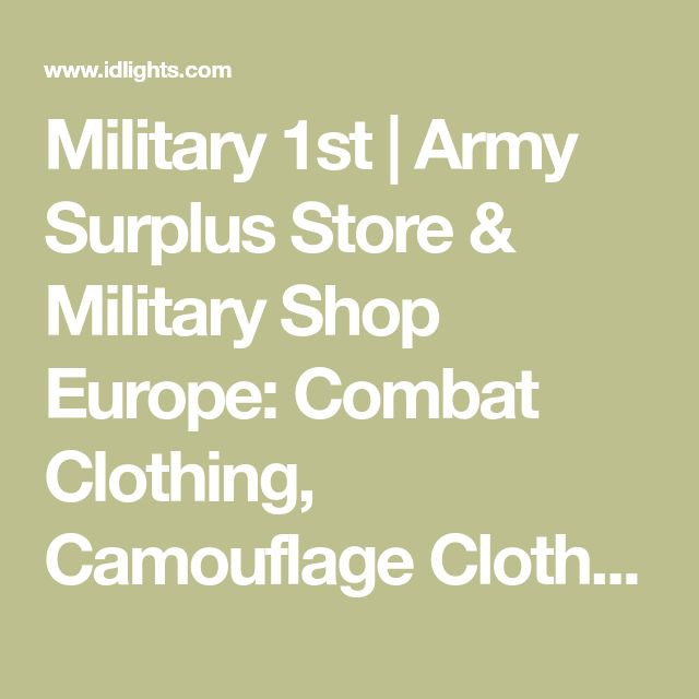 Military 1st | Army Surplus Store & Military Shop Europe: Combat Clothing, Camouflage Clothes, Airsoft Gear