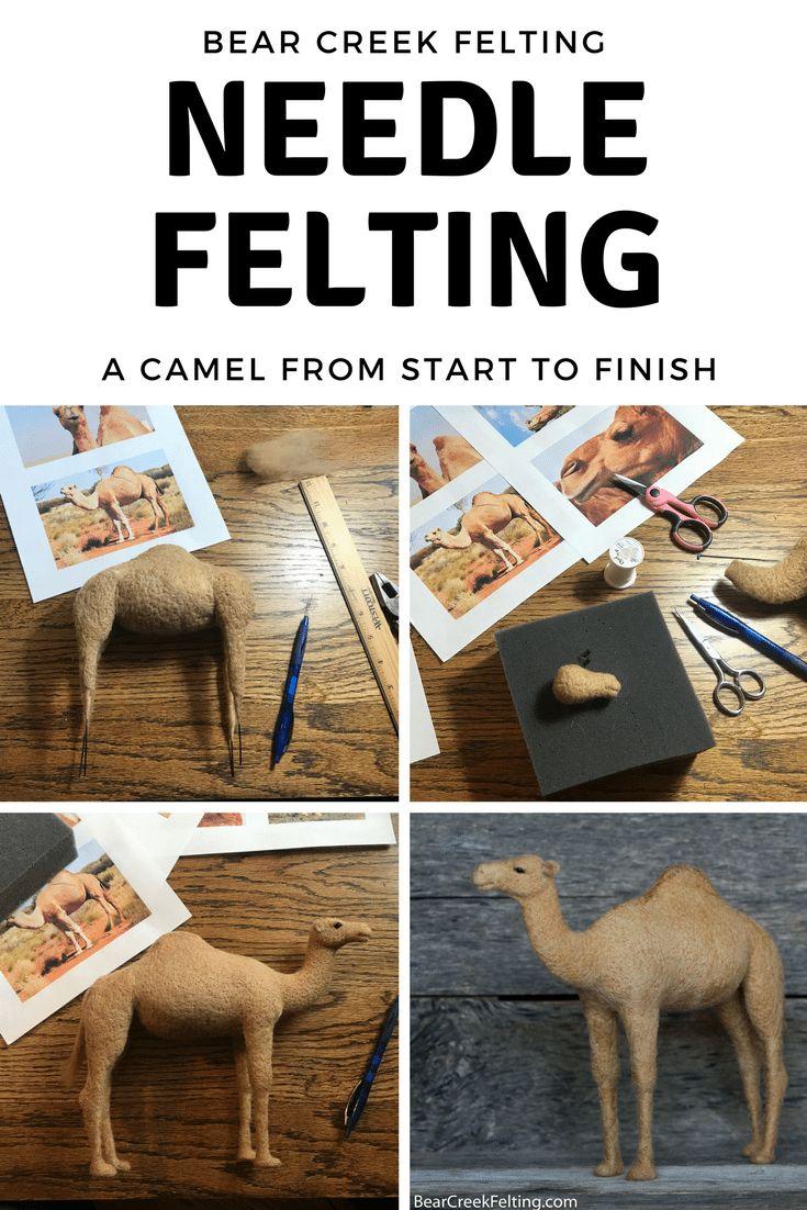 Needle Felting a Camel, the Needle Felting Process from Start to Finish