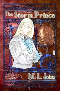 Once Upon a Blog . . .: Upcoming Releases for 2014--COMING SOON!->#gypsyshadow #fantasy #youngadult  A defiant prince of Faerie fights to retake his homeland and uphold the ideals for which his father was executed. The Storm Prince, by M. L. John, coming soon!