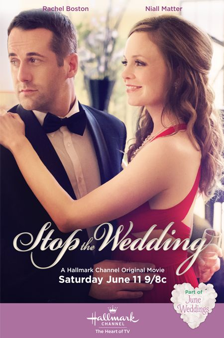 Stop the Wedding (2016) - When a young, single attorney finds out that her charming aunt is getting married to a TV star known as much for his failed marriages as his acting career, she tries to stop the wedding. Stars Rachel Boston, Niall Matter and Alan Thicke.